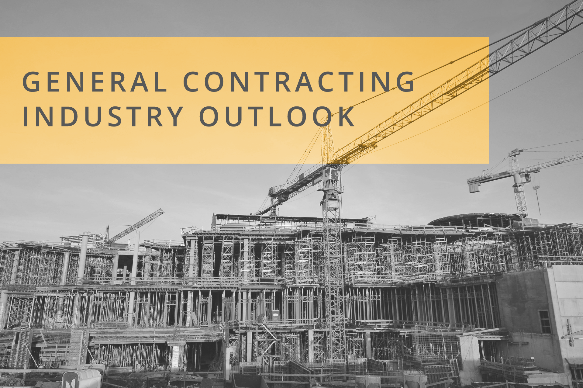 General Contracting Industry Outlook 2018 - Construction World